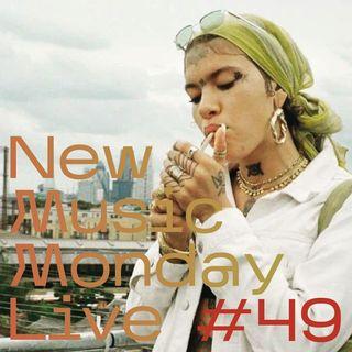 New Music Monday Live #49