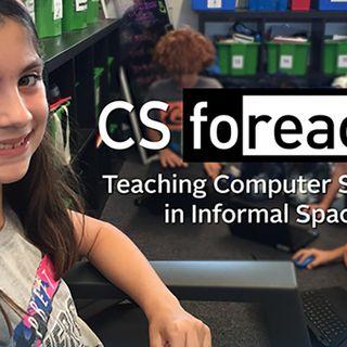 CS Foreach: Teaching Computer Science in Informal Space