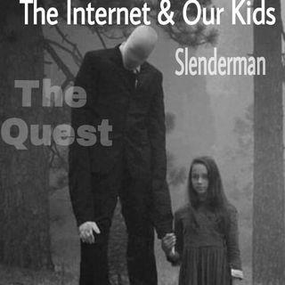 The Quest 59.  The Internet & Our Kids