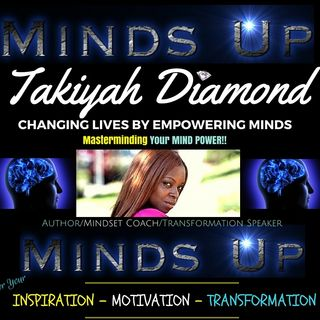 Takiyah Diamond - Minds Up Sessions FB Live- YOU'VE Been MIND HACKED PT1 (Mental Programing)