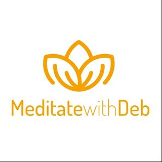 Meditate with Deb