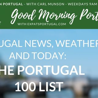Good Morning Portugal's 'Portugal 100 List'