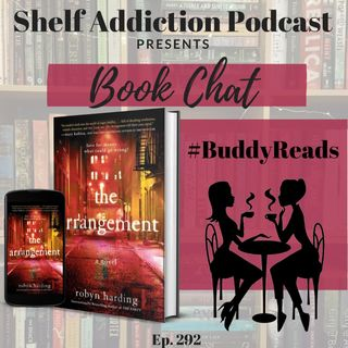 #BuddyReads Discussion of The Arrangement | Book Chat