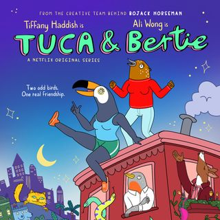 Tuca Y Bertie Critica  (El Mini Podcast)