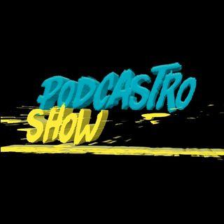 PodCastro Show Episódio De Estreia