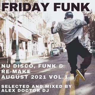 #152 - Friday Funk - August 2021 vol.1