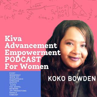 Episode 166 Understanding Habits Pt. 1- #Kiva Advancement For Women #iheartradio