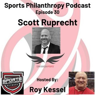 EP30: Scott Ruprecht, Giveback Sports