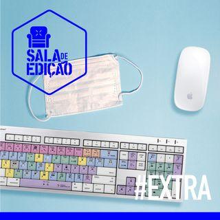EXTRA | Coronavírus