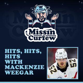 46. Hits, Hits, Hits with MacKenzie Weegar