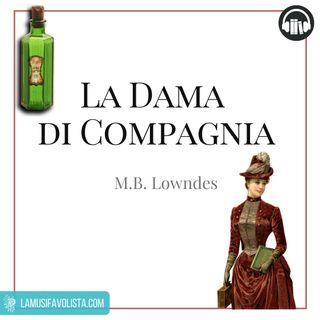 LA DAMA DI COMPAGNIA • M.B. Lowndes  • Capitolo 12 ☆ Audiolibro ☆