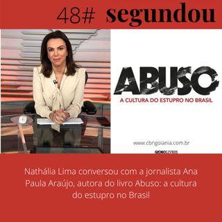 Segundou #48 - A Cultura do Estupro no Brasil