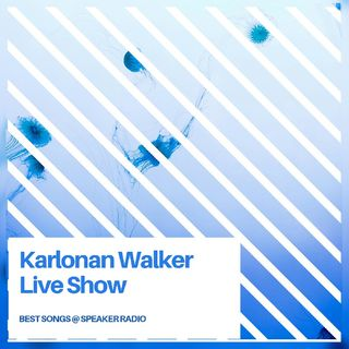 Karlonan Walker LIVE SHOW Best EDM Songs @ Speaker Radio