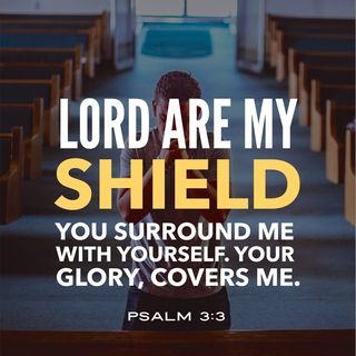 Prayer to Know God's Shield of Love Surrounds you and Protects You Always