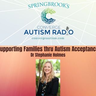 Supporting Families through Autism Acceptance