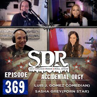 Sasha Grey & Luis J. Gomez (Porn Star & Comedian) - Accidental Orgy