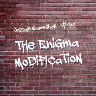 Episode 49: The Enigma Modification