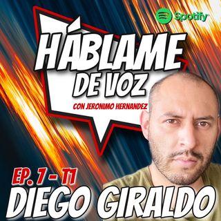 HDV Ep. 07 - SOÑAR EN GRANDE con Diego Giraldo