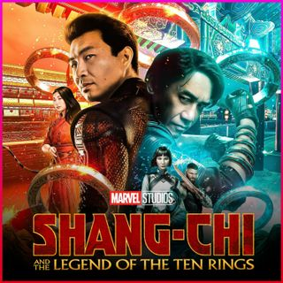 Shang-Chi and the Legend of the Ten Rings | REVIEW