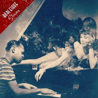Burlesque & Jazz: storia d'amore e seduzione