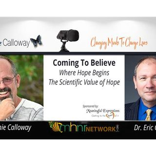 Coming to Believe; Where Hope Begins with Dr. Eric Gentry