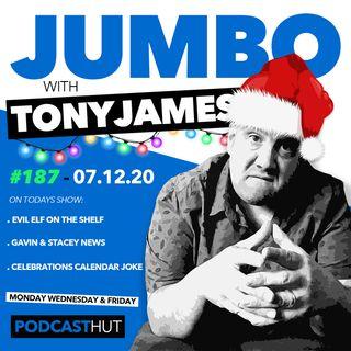 Jumbo Ep:187 - 07.12.20 - Evil Elf On The Shelf!