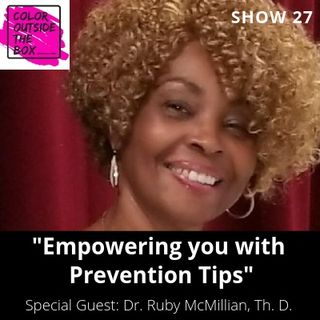 Empowering You with Prevention Tips with Dr. Ruby McMillian, Th. D.