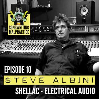 EP #10 Steve Albini