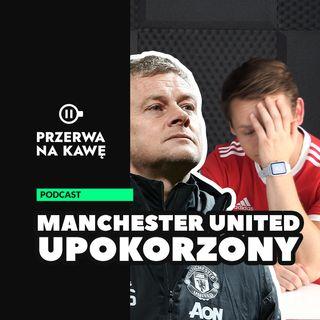 Manchester United upokorzony. Ole już się nie podniesie
