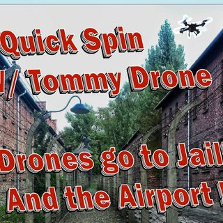 The Quick Spin w/Tommy Drone