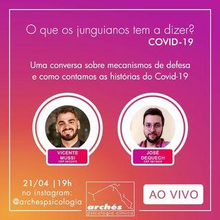 """Live - """"Mecanismos de defesa e Como contamos as histórias do Covid-19"""" com Vicente Mussi e José Dequech Neto"""