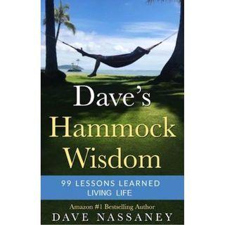 Dave's Hammock Wisdom - New Book Excerpts