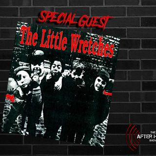 Episode 317 Feat. Little Wretches