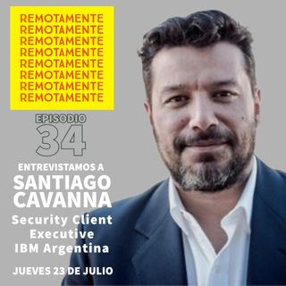 34 - Santiago Cavanna  @SCavanna , Security Client Executive en IBM Argentina.