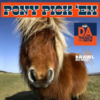 DaTailGateShow Pony PickEm Oct 24 2019