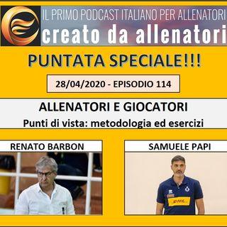 Episodio 114: Renato Barbon - Samuele Papi