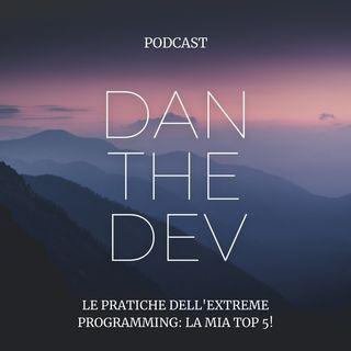 Le pratiche dell'eXtreme Programming: la mia top 5!