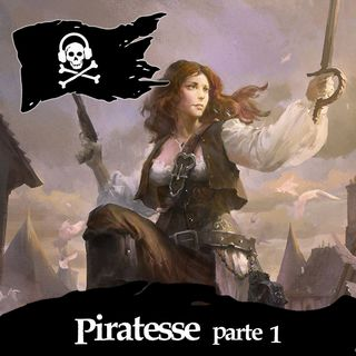 07 - Piratesse (parte 1)
