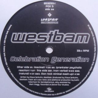 Westbam - Celebration Generation (Prankster Psychotic Reaction)