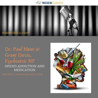 Opioid Addiction and Medication