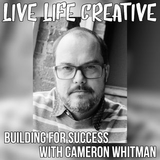 Building for Success with Cameron Whitman