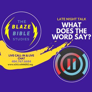 What Does The Word Say? [LATE N!GHT TALK]