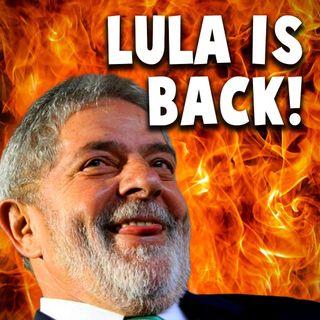 Lula is Back! - DINHEIRO E MERCADOS 12/03/2021