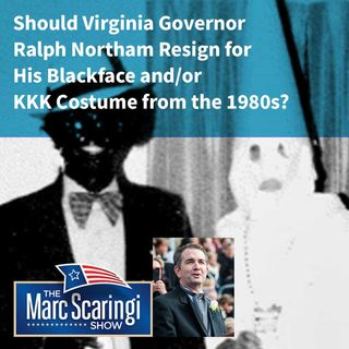 2019-02-02 Should Virginia Governor Ralph Northam Resign for His Blackface and/or KKK Costume from the 1980s?