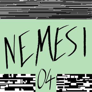 EP04 - Nemesi: I primi passi