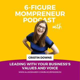 Leading with your business's values and voice with Cristin Downs