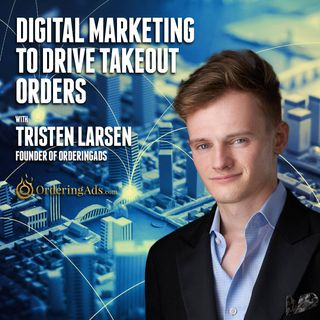 36. Digital Marketing to Drive Takeout Orders