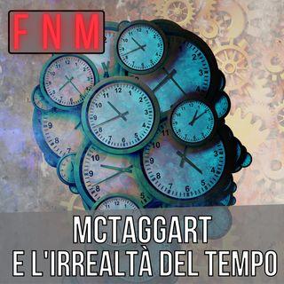 MCTAGGART e l'irrealtà del tempo