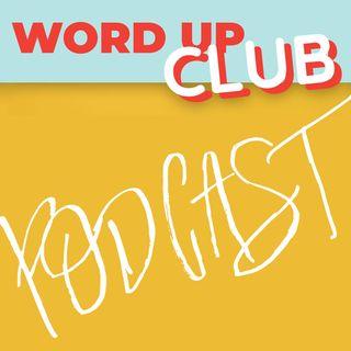 Word Up Club