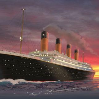 Titanic (e non solo...)